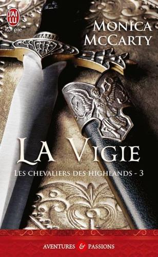 Couverture Les chevaliers des Highlands, tome 3 : La vigie