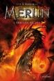 Couverture Merlin, cycle 1, tome 3 : L'épreuve du feu Editions Nathan 2013