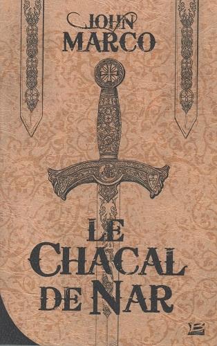 Couverture Des tyrans et des Rois, tome 1 : Le Chacal de Nar