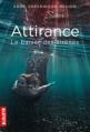 Couverture Attirance, tome 1 : Le baiser des sirènes Editions Milan (Macadam) 2013