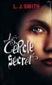 Couverture Le cercle secret, tome 1 : L'Initiation Editions Hachette (Black moon) 2010