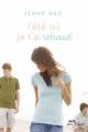 Couverture L'été où je t'ai retrouvé Editions Albin Michel (Jeunesse - Wiz) 2011