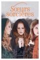 Couverture Soeurs sorcières, tome 1 Editions Nathan 2013