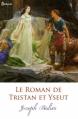 Couverture Tristan et Iseut / Tristan et Iseult / Tristan et Yseult / Tristan et Yseut Editions Feedbooks 2004
