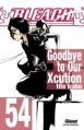 Couverture Bleach, tome 54 : Goodbye to our Xcution Editions Glénat 2013