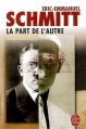 Couverture La part de l'autre Editions Le Livre de Poche (Littérature et Documents) 2003