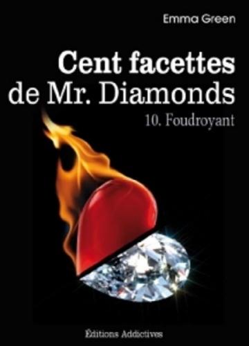 Couverture Cent Facettes de M. Diamonds, tome 10 : Foudroyant