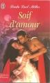 Couverture Soif d'amour Editions J'ai Lu (Pour elle - Aventures & passions) 1998