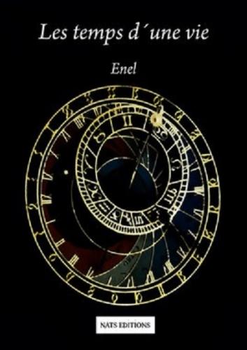 Couverture Les temps d'une vie, tome 1