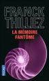 Couverture Lucie Hennebelle, tome 2 : La mémoire fantôme Editions Pocket 2013