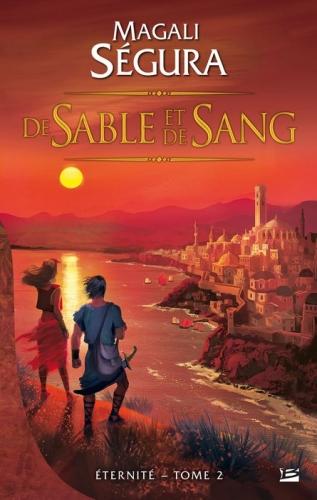 Couverture Éternité, tome 2 : De sable et de sang