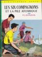Couverture Les Six Compagnons et la pile atomique Editions Hachette (Bibliothèque verte) 1964