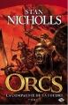 Couverture Orcs, tome 1 : La compagnie de la foudre Editions Milady 2012