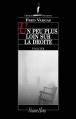 Couverture Un peu plus loin sur la droite Editions Viviane Hamy (Chemins Nocturnes) 2013