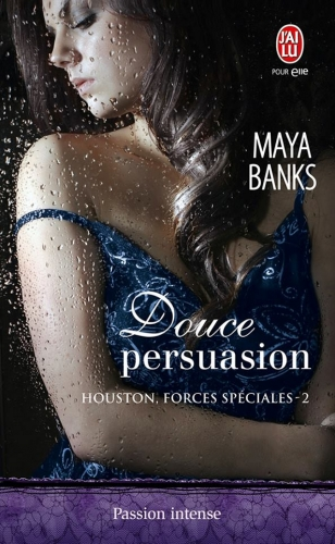 Couverture Houston, forces spéciales, tome 2 : Douce persuasion