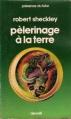Couverture Pèlerinage à la Terre Editions Denoël (Présence du futur) 1978