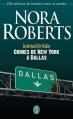 Couverture Lieutenant Eve Dallas, tome 33 : Crimes de New York à Dallas Editions J'ai Lu 2013