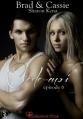 Couverture Brad & Cassie, tome 6 : Cède-moi Editions Sharon Kena (Éros) 2013