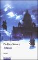 Couverture Tatiana, tome 1 Editions Robert Laffont 2003
