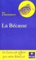 Couverture Contes de la bécasse Editions Arcadia  2001