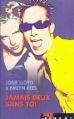 Couverture Jamais deux sans toi Editions France loisirs (Piment) 2001