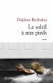 Couverture Le soleil à mes pieds Editions JC Lattès 2013