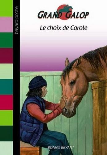 Couverture Le choix de Carole