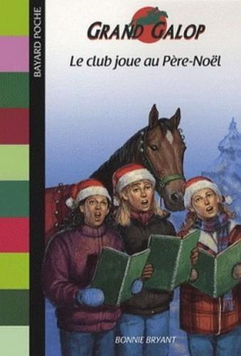 Couverture Le club joue au Père-Noël