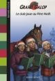 Couverture Le club joue au Père-Noël Editions Bayard (Poche) 2007