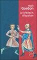 Couverture Cole, tome 1 : Le Médecin d'Ispahan Editions Le Livre de Poche 2000