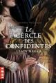 Couverture Le cercle des confidentes, tome 1 : Lady Megan Editions  2013