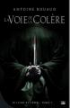 Couverture Le livre et l'épée, tome 1 : La voie de la colère Editions Bragelonne 2013