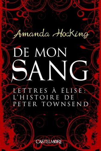 Couverture De mon sang, tome 5 : Lettres à Élise : l'histoire de Peter Townsend
