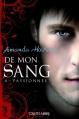 Couverture De mon sang, tome 4 : Passionnée Editions Castelmore 2013