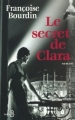 Couverture Clara, tome 1 : Le Secret de Clara Editions Belfond 2001