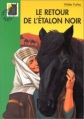 Couverture Le retour de l'étalon noir Editions Hachette (Bibliothèque Verte) 2001