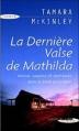 Couverture La dernière valse de Mathilda Editions Succès du livre 2007