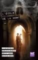 Couverture L'école de la mort Editions Gulf Stream (Courants noirs) 2013