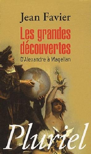 Couverture Les grandes découvertes : D'Alexandre à Magellan