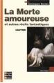 Couverture La morte amoureuse et autres contes/nouvelles fantastiques Editions Bordas (Classiques) 2005
