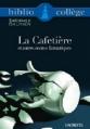 Couverture La Cafetière et autres contes fantastiques Editions Hachette (Biblio collège) 2008
