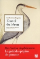 Couverture L'envol du héron Editions Anne Carrière 2013