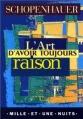 Couverture L'Art d'avoir toujours raison Editions Mille et une nuits (La petite collection) 2003
