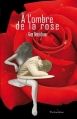 Couverture À l'ombre de la rose Editions Yvelinédition 2012