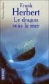 Couverture Le monstre sous la mer / Le dragon sous la mer Editions Pocket (Science-fiction) 2004