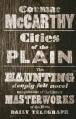 Couverture La Trilogie des confins, tome 3 : Des villes dans la plaine Editions Picador 2011