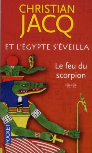 Couverture Et l'Egypte s'éveilla, tome 2 : Le feu du scorpion