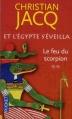 Couverture Et l'Egypte s'éveilla, tome 2 : Le feu du scorpion Editions Pocket 2012