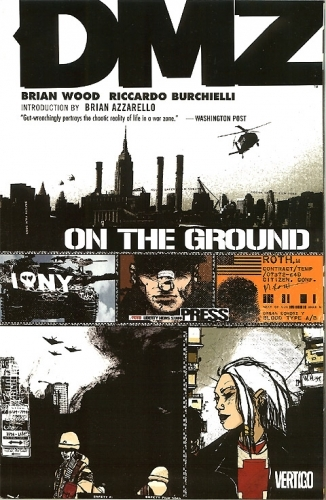 Couverture DMZ, book 01: On the ground