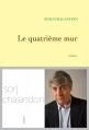 Couverture Le quatrième mur Editions Grasset 2013
